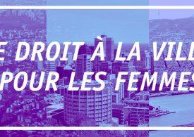 Acciones para garantizar el derecho a la ciudad de las mujeres